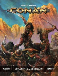 'Conan the Mercenary' Now in Print from Modiphius Entertainment