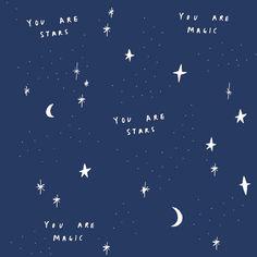 you are *stars* & you are - ̗̀magic ̖́-