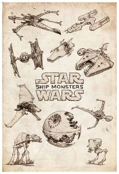 Star Wars Ship Monsters. Print available here.