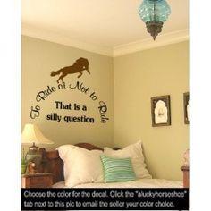 Horse vinyl wall decal sticker graphic-35 X 36 inch horse quote sticker-by aluckyhorseshoe by aluckyhorseshoe, http://www.amazon.com/dp/B00497DPIY/ref=cm_sw_r_pi_dp_WZPZqb03H2X03