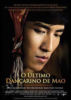 O Último Dançarino de Mao.  O cineasta australiano Bruce Beresford ( do premiado Conduzindo Miss Daisy) dirige o longa O Último Dançarino de Mao com delicadeza e sensibilidade.