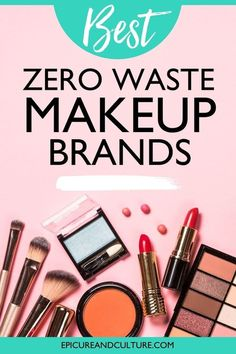 Looking for the best zero waste makeup brands? These sustainable makeup companies will help you create an eco-friendly beauty routine! // #ZeroWaste #PlasticFree #GreenBeauty #Eco #Cosmetics Makeup Companies, Makeup Brands, Eco Friendly Makeup, Brow Wax, Responsible Travel, Highlighter Makeup, Lip Stain, Free Makeup, Travel Gifts