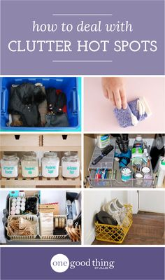 """Does your home have clutter """"hot spots?"""" Find out how you can organize and streamline the 5 commonly cluttered areas in your home."""