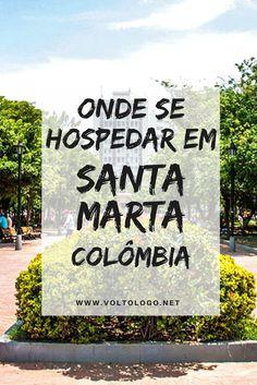 Santa Marta, na Colômbia: Dicas de onde ficar hospedado durante sua viagem. Descubra quais são os melhores bairros, vantagens e desvantagens de cada um, além de dicas de hostels e hotéis para você se hospedar. South America, Perfect Place, Tourism, Explore, World, Places, Vertical, Travelling, Trips