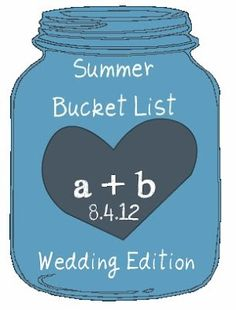 Have wedding guest write an activity for you and your newly wed to put in the bucket list jar during the reception