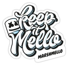 Keep It Mello Stickers By Ares Marv Redbubble Marshmello Skrillex