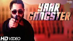 Yaar Gangster   Sukhy Maan Punjabi Video Song