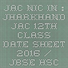 Jac.nic.in : Jharkhand JAC 12th class date sheet 2016 / JBSE HSC time table 2016 pdf download - |Recruitment Result Admit Card| |Application Form |Answer Key | Cut Off|