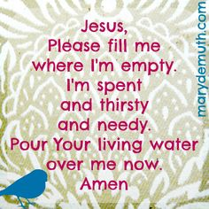 Jesus fills us when we're empty | Mary DeMuth