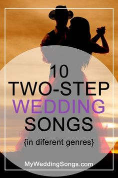 10 Two-Step Wedding Songs In Different Genres - Hochzeit Wedding Dance Songs, Wedding Playlist, First Dance Songs, Wedding Music, Country Swing Dance, Country Line Dancing, Country Songs, Two Step Dance, Step By Step Song