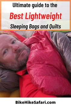 Best lightweight sleeping bags and quilts. Ultra light hiking gear guide with the best backpacking sleeping bags in the world. Ultralight Backpacking, Backpacking Tips, Hiking Gear, Camping Tips, Outdoor Camping, Hiking Trails, Outdoor Travel, Best Ultralight Sleeping Bag, Backpacking Sleeping Bag