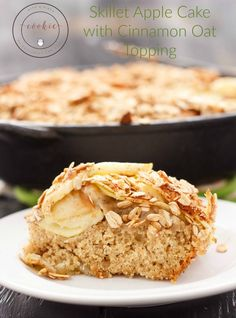Skillet Apple Cake with Cinnamon Oat Topping | http://thecookiewriter.com…