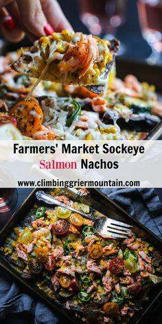 farmers market sockeye salmon nachos from @griermountain