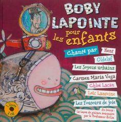 Boby Lapointe pour les enfants / Boby Lapointe et ses interprètes ; Rémi Cierco. – Formulette, 2013