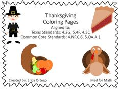 Thanksgiving Theme Color by Number Activity Sheets: Grades by Mad for Math 2d Shapes Activities, Geometry Activities, Number Activities, Thanksgiving Coloring Pages, Thanksgiving Math, Strip Diagram, Numerical Expression, Simplifying Fractions, Free To Use Images