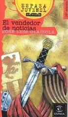 """""""El vendedor de noticias"""" de José Luis Olaizola. Historia de España. Edad Media. Recomendada para 1º y 2º de E.S.O."""