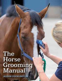 A practical guide to establishing good grooming practice, which is of vital importance to a horse's health and welfare Grooming is of vital importance to a horse's health and welfare. This highly illu