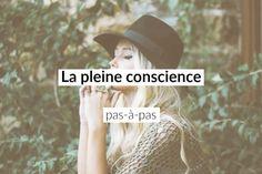 Pratiquer la pleine conscience pas-à-pas; un test et 8 exercices du plus facile au plus difficile pour apprendre la pleine conscience au quotidien.