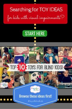 It's really not that hard to find accessible toys for kids who are blind or visually impaired. Here are our top ten picks!