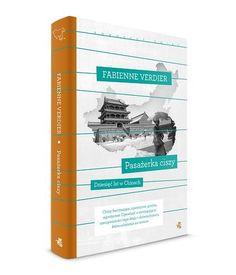 Pasażerka ciszy. Dziesięć lat w Chinach -   Verdier Fabienne , tylko w empik.com: 36,49 zł. Przeczytaj recenzję Pasażerka ciszy. Dziesięć lat w Chinach. Zamów dostawę do dowolnego salonu i zapłać przy odbiorze!