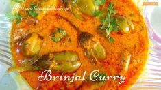 Brinjal curry is very easy to prepare and most famous South Indian recipe with simple ingredients. Can also known as Baigan ka katta or vankaya kura. Baigan Recipes, Chapati Recipes, Bhaji Recipe, Biryani Recipe, Eggplant Curry, Masala Curry, Indian Food Recipes, Ethnic Recipes