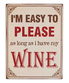 Just a fun little sentiment that so many seem to agree with  Door County Wineries will fill that need!! #WineQuotes