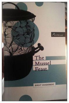 Just read, The Mussel Feast, Birgit Vanderbeke