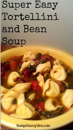 Super Easy Tortellini and Bean Soup, #Bean, #Dish, #Easy, #Soup, #Tortellini, #Vegetarian