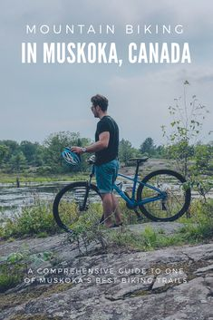 Planning a summer trip to Muskoka? Check out this article to find out more about one of Muskoka's best mountain biking trails! #mountainbiking #muskoka #muskokaliving #ontario #canada #summer #travel #adventure #explore #travelblog #travelblogger