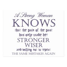Shop Strong Woman Knows Quote Postcard created by Vitalijus. True Quotes, Bible Quotes, Pain Quotes, Lesson Quotes, Heart Quotes, Mood Quotes, Positive Quotes, Older Women Quotes, Strong Women Quotes