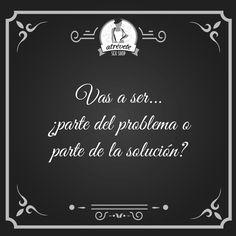 #Motivación #Sevilla Vas a ser... ¿parte del problema o parte de la solución?