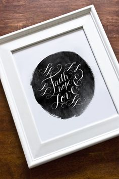faith.hope.love. beautiful calligraphy by molly jacques.