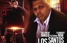 Braulio El Truck Macar - Los Santos Me Dicen ft Nova La Amenaza