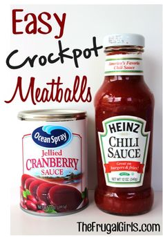 EZ crock pot Meatballs {• Frozen Meatballs • One 14 oz. Can of Jellied Cranberry Sauce {or less, to taste} • 1 Bottle of Chili Sauce Instructions:  Combine the cranberry jelly and chili sauce in a bowl, then stir.  Add frozen meatballs to crock pot, and cover with sauce mixture.  Heat on high for 3 hours, stirring occasionally. Let simmer on low.