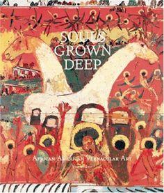 Souls Grown Deep, Vol. 2: African American Vernacular Art... https://www.amazon.com/dp/096537663X/ref=cm_sw_r_pi_dp_x_hIWhzbB0DMP6P