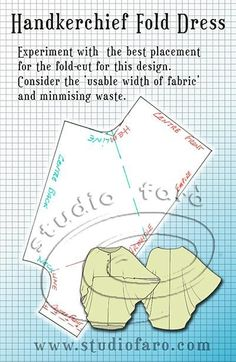 Adjust your pattern to suit your cloth. Pattern Puzzle - Handkerchief Fold Dress #PatternMakingClasses #Sydney