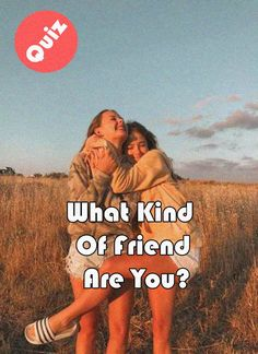 Take This Test and find What Kind Of Friend Are You Love Quiz, Love You Friend, Fun Quizzes, Emo Goth, Your Crush, Having A Crush, How To Be Outgoing, Best Friends, Funny