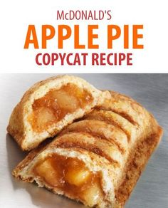 Here is how to make McDonald's Apple Pies:   INGREDIENTS   For the dough:     1 package pastry ...