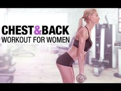 Best chest and back workouts for women are in our 90 day fitness program This chest and back workout for women will help you tone up the entire upper body. T...