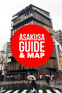 Asakusa is an old-fashioned district in Tokyo, Japan and home to Tokyo's oldest temple, making it a popular tourist area. With plenty of things to do, you could easily spend a whole day exploring Asakusa and its surrounding areas.Map included!
