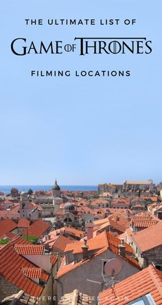 Game of Thrones Filming Locations  All the Ones I Could Find Europe Travel  Tips 1bfd4eba34f90
