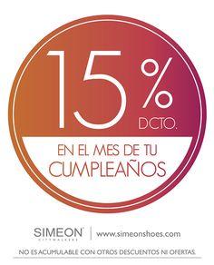 En el MES DE TU CUMPLEAÑOS ALMACÉN SIMEON ... TE REGALA EL 15% DE DESCUENTO EN TU COMPRA... ALAMEDAS CENTRO COMERCIAL... PIENSA EN TI !