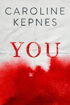 You by Caroline Kepnes | 32 Of The Most Beautiful Book Covers Of 2014