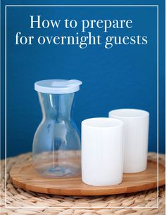 5 simple things you can do to make your overnight guests feel at home