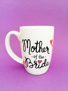 Mother Of The Bride Mug, Mother Of The Bride Gift, Gifts From Bride, MOB Gift, Gifts For Mom, Wedding Mugs