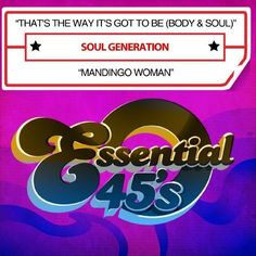 Soul Generation - That's The Way It's Got To Be