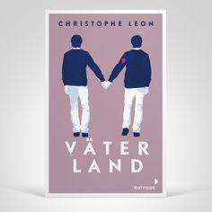 Christophe Léon: Väterland. Mixtvision Verlag. #jugendbuch #dystopie #diskriminierung #homosexualität