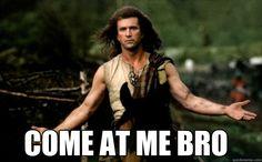 braveheart meme - Google Search