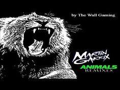 Marin Garrix - Animals -  REMIX ( by dj TheWallGAMING )