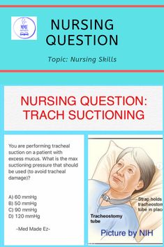Nursing Test Question by Med Made Ez: You are performing tracheal suctioning on a patient with excess mucus. Nursing Questions, Medical Questions, Medical Advice, New Nurse, Student Studying, Nclex, Primary Care, Public Speaking, Nursing Students